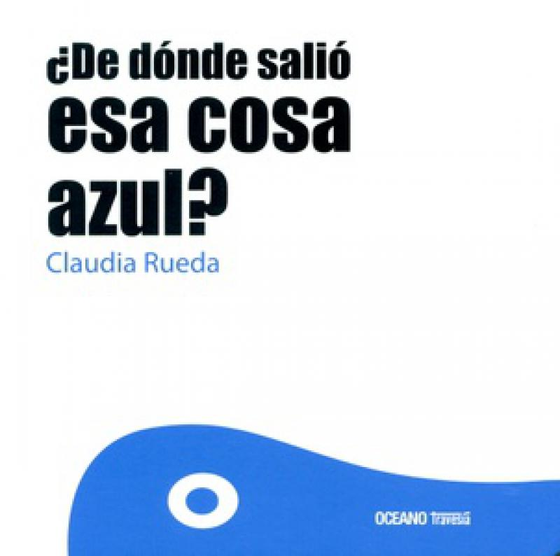 DE DONDE SALIO ES COSA AZUL?