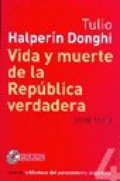 VIDA Y MUERTE DE LA REPUBLICA VERDADERA