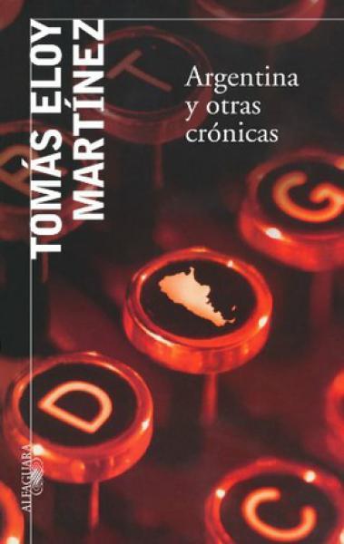 ARGENTINA Y OTRAS CRONICAS