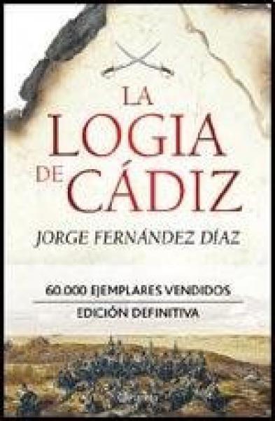 LA LOGIA DE CADIZ (ED. DEFINITIVA)