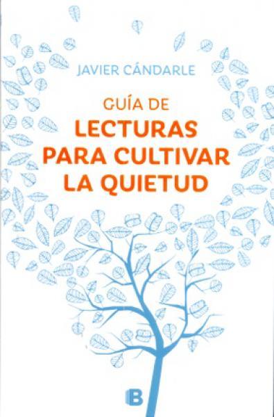 GUIA DE LECTURAS PARA CULTIVAR LA QUIETU
