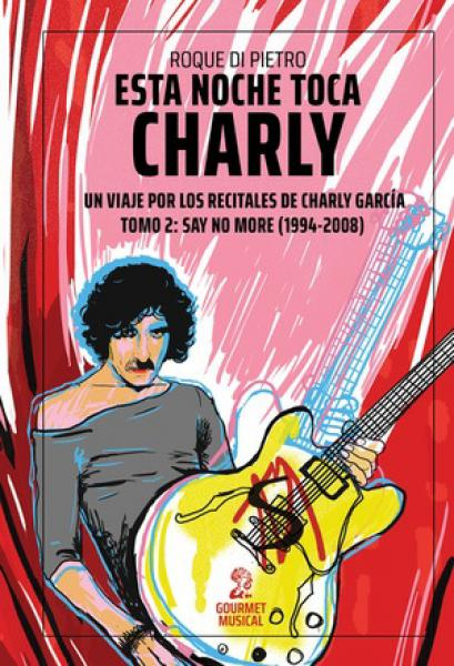 ESTA NOCHE TOCA CHARLY TOMO 2
