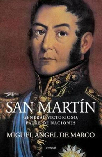 SAN MARTIN - GENERAL VICTORIOSO, PADRE
