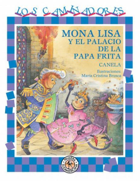 MONA LISA Y EL PALACIO DE LA PAPA FRITA
