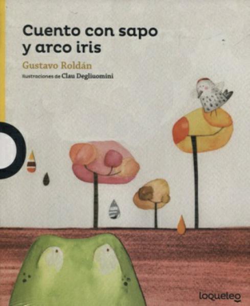 CUENTO CON SAPO Y ARCO IRIS