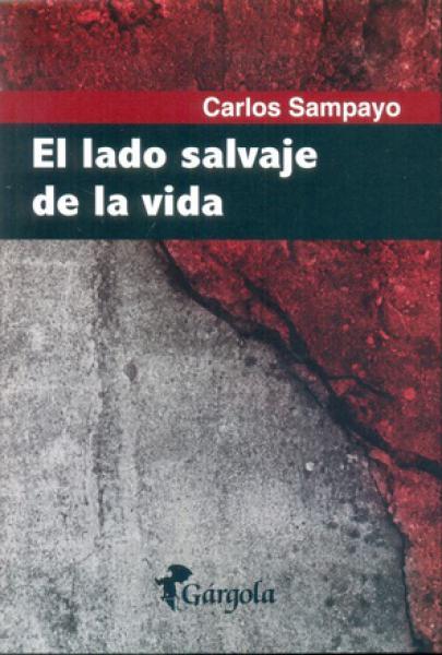 EL LADO SALVAJE DE LA VIDA