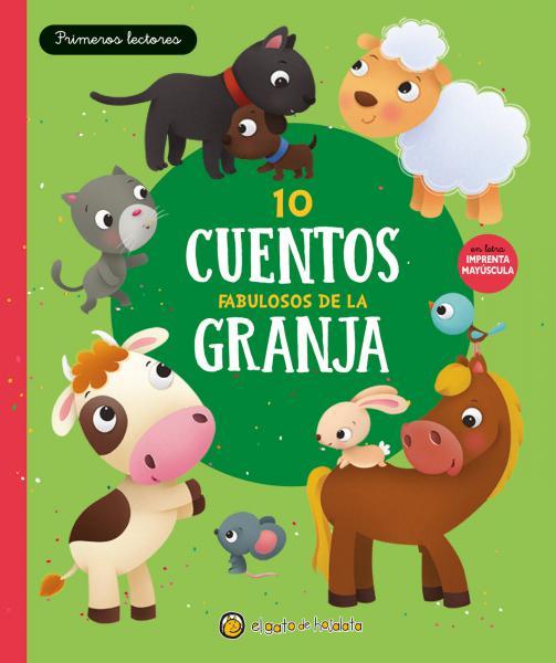 10 CUENTOS FABULOSOS DE LA GRANJA