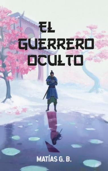 EL GUERRERO OCULTO