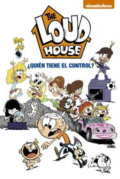 THE LOUD HOUSE 1 QUIEN TIENE EL CONTROL?