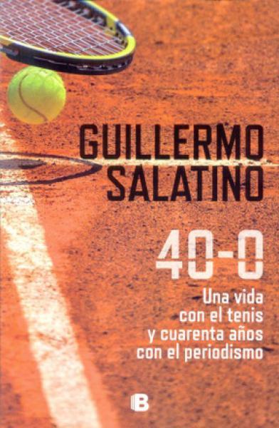 40-0 UNA VIDA CON EL TENIS Y CUERENTA ..