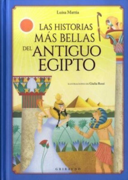 HISTORIAS MAS BELLAS DEL ANTIGUO EGIPTO