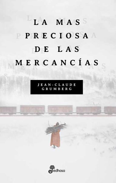 LA MAS PRECIOSA DE LAS MERCANCIAS