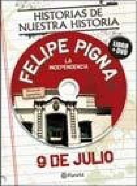 9 DE JULIO-LA INDEPENDENCIA (LIBRO+DVD)