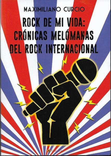 CRONICAS MELOMANAS DEL ROCK INTERNACIONA