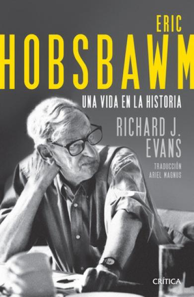 ERIC HOBSBAWM - UNA VIDA EN LA HISTORIA
