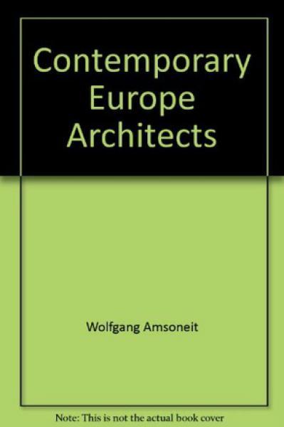 CONTEMPORARY EUROPEAN ARCHITECTS 1