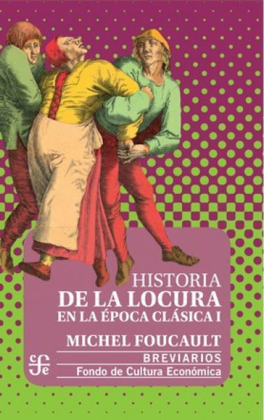HISTORIA DE LA LOCURA EN LA EPOCA ...T1