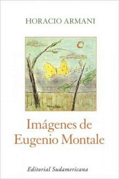 IMAGENES DE EUGENIO MONTALE