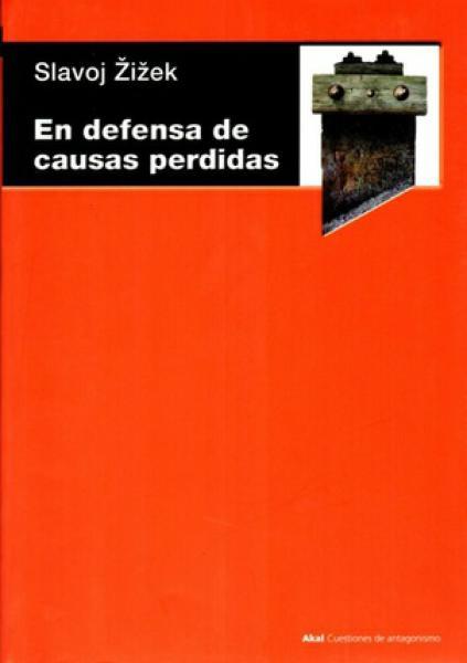 EN DEFENSA DE CAUSAS PERDIDAS