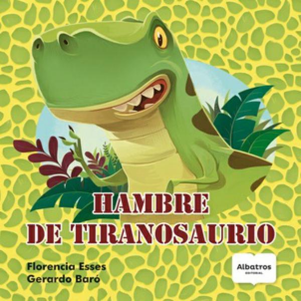 HAMBRE DE TIRANOSAURIO