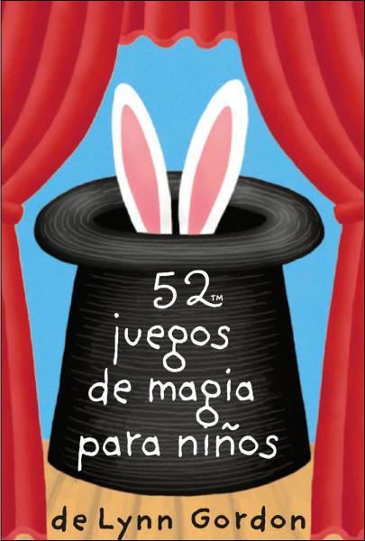 52 JUEGOS DE MAGIA PARA NIÑOS - CARTAS