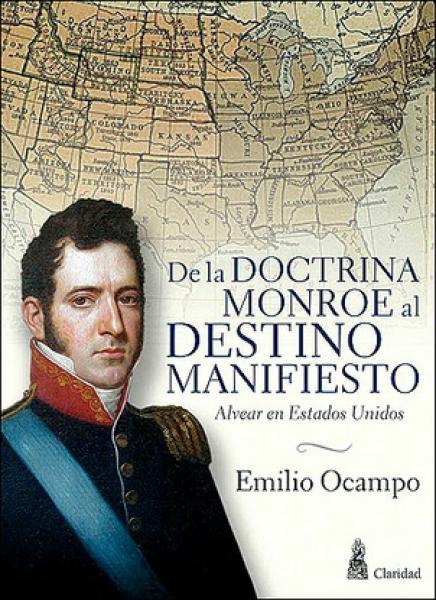 DE LA DOCTRINA MONROE AL DESTINO MANI...