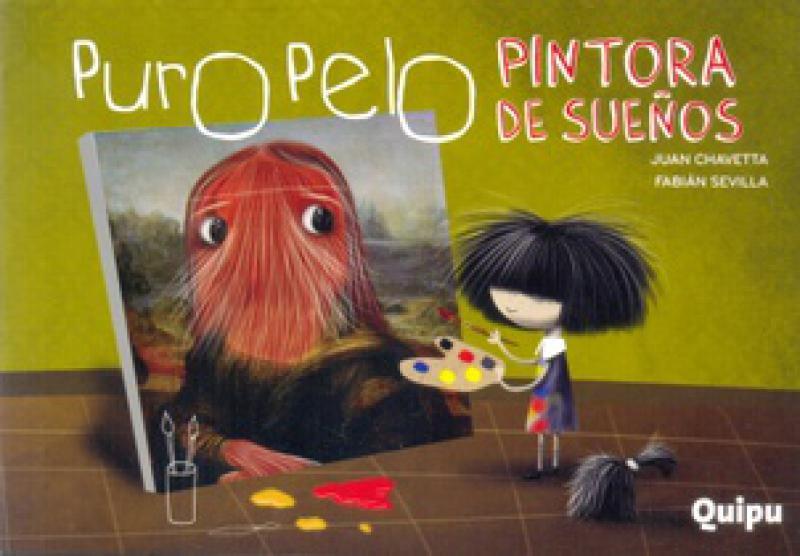 PURO PELO - PINTORA DE SUEÑOS