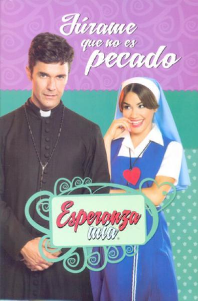ESPERANZA MIA - JURAME QUE NO ES PECADO