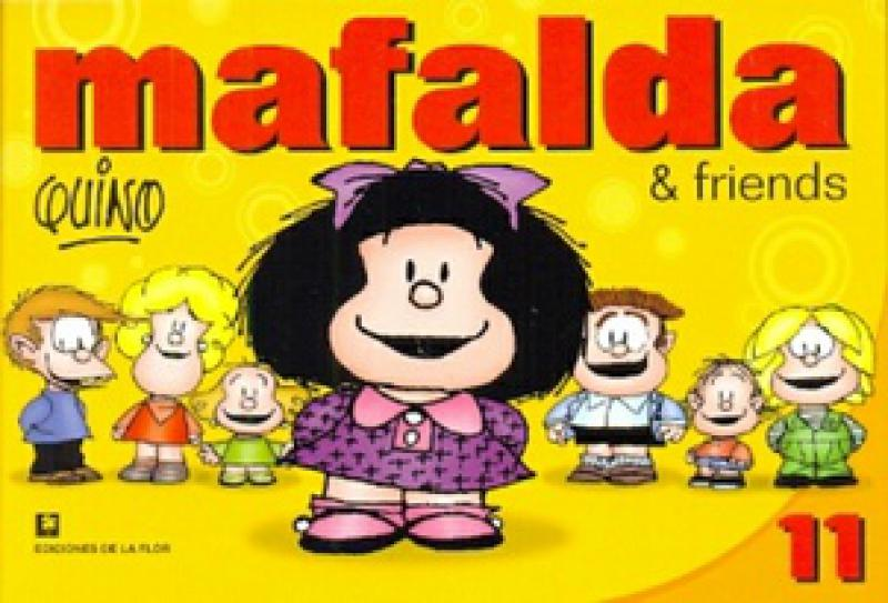 MAFALDA & FRIENDS 11 (EN INGLES)