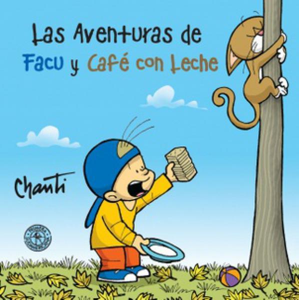 AVENTURAS DE FACU Y CAFE CON LECHE 1