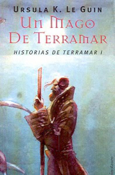 HISTORIAS DE TERRAMAR 1:UN MAGO DE TERRA