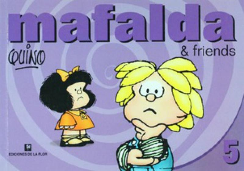 MAFALDA & FRIENDS 5