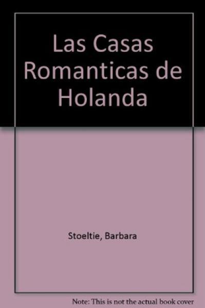 CASAS ROMANTICAS DE HOLANDA
