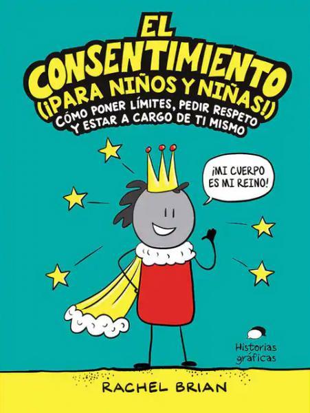 EL CONSENTIMIENTO (¡PARA NIÑOS!)