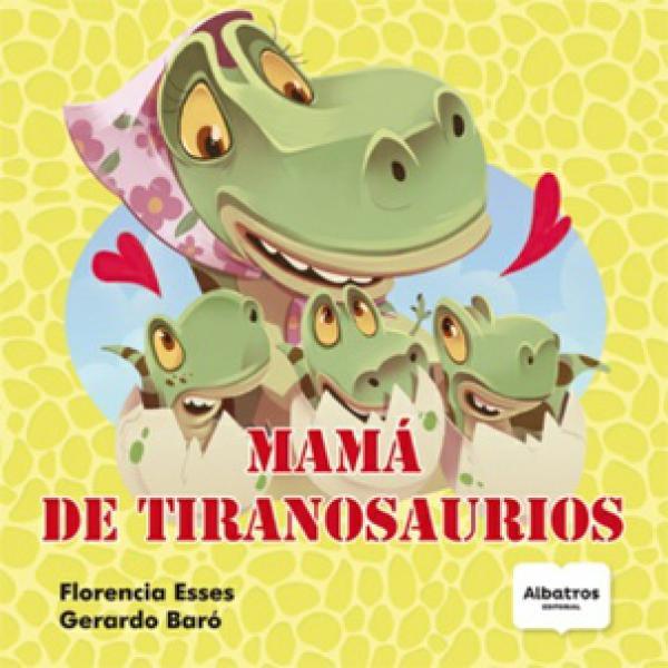 MAMA DE TIRANOSAURIO