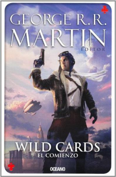 WILD CARDS 1 - EL COMIENZO