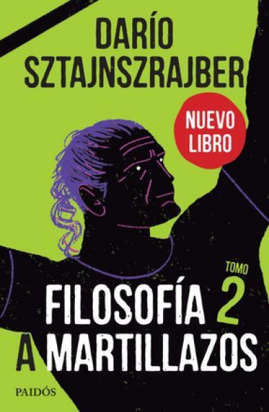 FILOSOFIA A MARTILLAZOS TOMO II