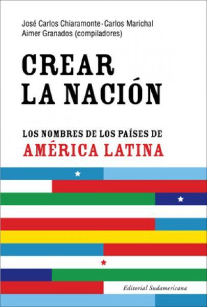 CREAR LA NACION