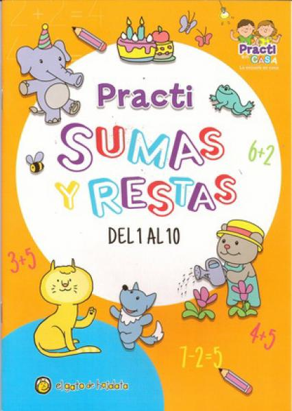 PRACTI SUMAS Y RESTAS DEL 1 AL 10