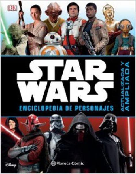 STAR WARS - ENCICLOPEDIA DE PERSONAJES