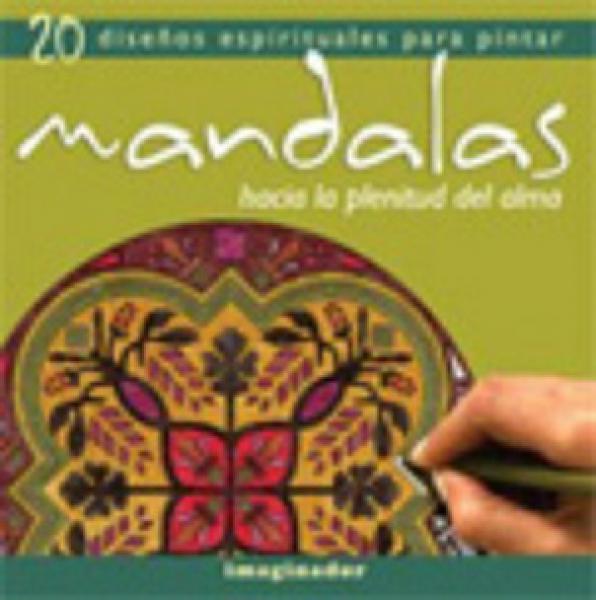 MANDALAS: HACIA LA PLENITUD DEL ALMA