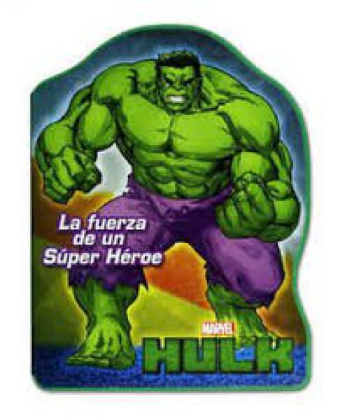 HULK - LA FUERZA DE UN SUPER HEROE