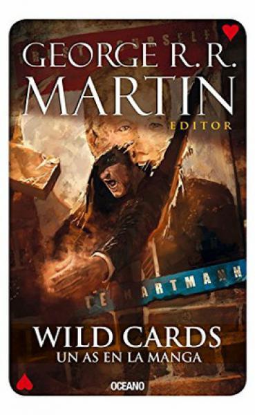 WILD CARDS 6 - UN AS EN LA MANGA