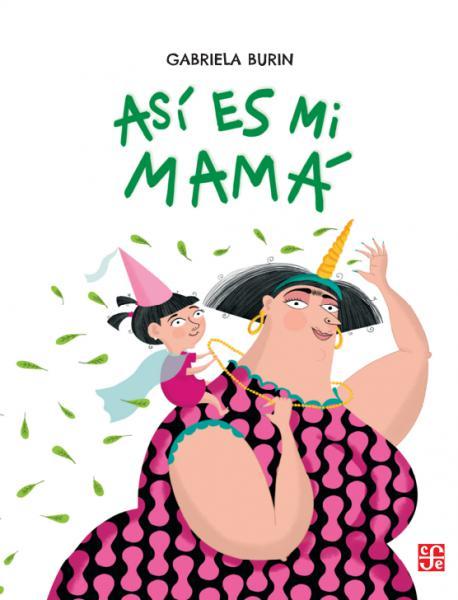 ASI ES MI MAMA