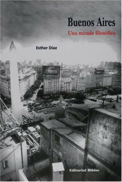 BUENOS AIRES, UNA MIRADA FILOSOFICA