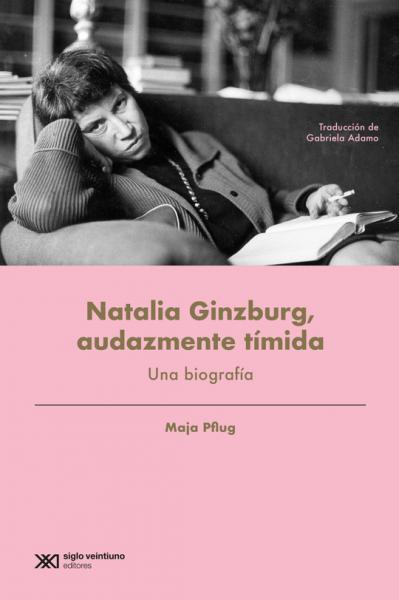 NATALIA GINZBURG AUDAZMENTE TIMIDA