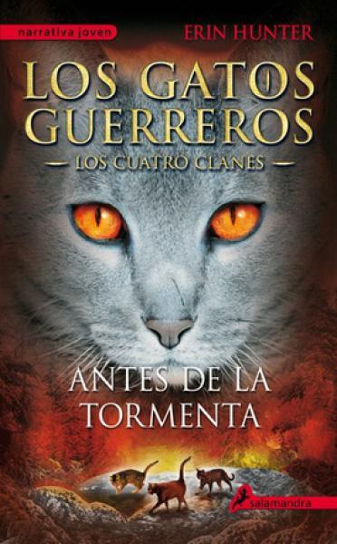 ANTES DE LA TORMENTA - GATOS GUERREROS