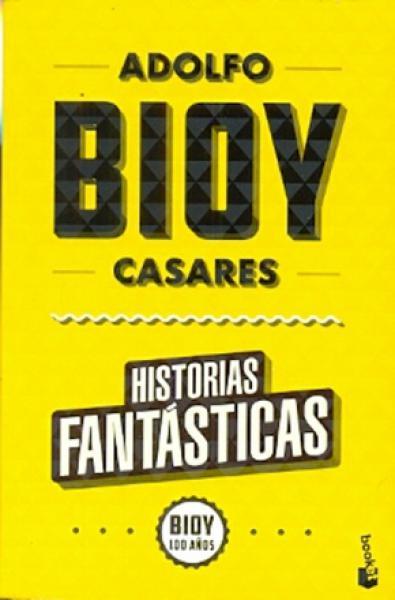 HISTORIAS FANTASTICAS (BIOY 100)