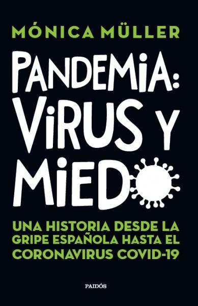 PANDEMIA: VIRUS Y MIEDO