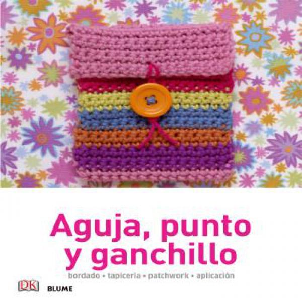 AGUJA PUNTO Y GANCHILLO